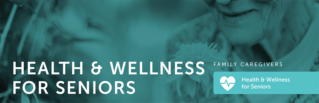 Health and Wellness for Seniors