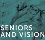 Seniors and Vision