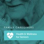 Health and Wellness for Seniors